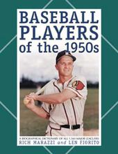 Baseball - Baseball Players of The 1950s: A
