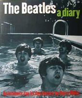 The Beatles - Diary: An Intimate Day By Day