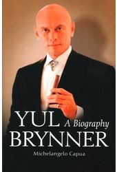 Yul Brynner - A Biography