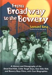 From Broadway to the Bowery - A History and