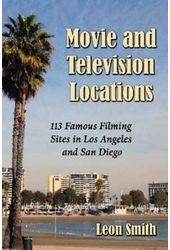 Movie and Television Locations - 113 Famous Sites