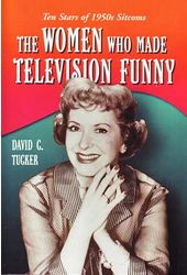 Women Who Made Television Funny