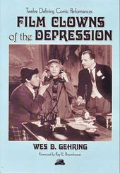 Film Clowns of The Depression