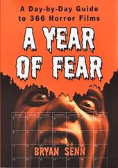 A Year of Fear - A Day-By-Day Guide To 366 Horror