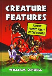 Creature Feature: Nature Turned Nasty in the