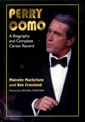Perry Como - Perry Como: A Biography And Complete