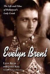 Evelyn Brent - The Life And FIlms of Hollywood's