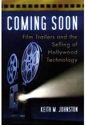 Coming Soon - Film Trailers And The Selling of