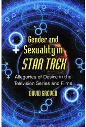 Star Trek - Gender and Sexuality in Star Trek