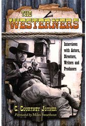 The Westerners - Interviews with Actors,