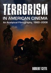 Terrorism in American Cinema - An Analytical
