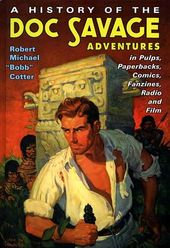 Doc Savage - A History of the Doc Savage
