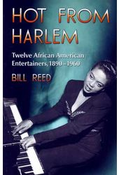 Hot From Harlem: Twelve African American