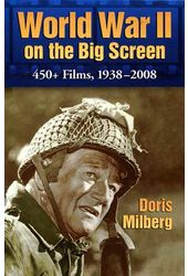 World War II On The Big Screen - 450+ Films,