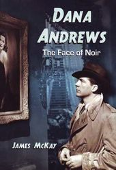 Dana Andrews - The Face of Noir