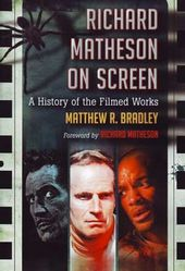 Richard Matheson on Screen: A History of the