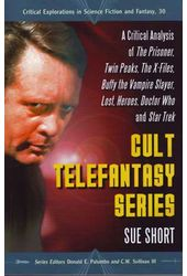 Cult Telefantasy Series: A Critical Analysis of