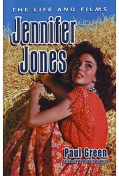 Jennifer Jones - The Life and Films