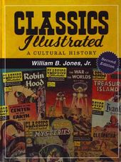 Classics Illustrated - A Cultural History (2nd