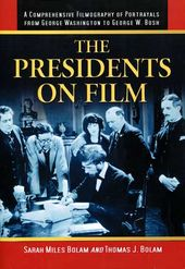 The Presidents on Film