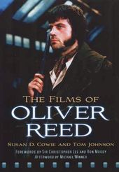 Oliver Reed - The Films of Oliver Reed
