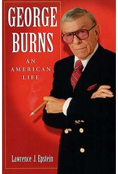 George Burns - An American Life