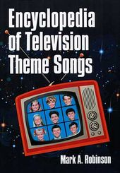 Encyclopedia of Television Theme Songs
