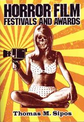 Horror Film Festivals and Awards