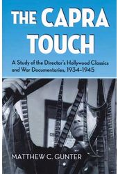 Frank Capra - The Capra Touch: A Study of the