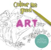 Colour Me Good - Art