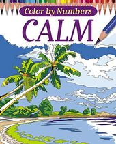 Calm Color by Numbers - Adult Coloring Book