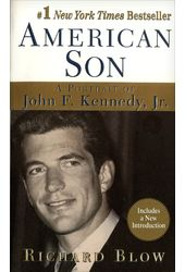 American Son: A Portrait of John F. Kennedy, Jr.