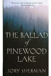 The Ballad of Pinewood Lake