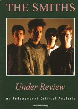 The Smiths - Under Review: An Independent