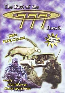 Hunting - The Best of the 777 Ranch