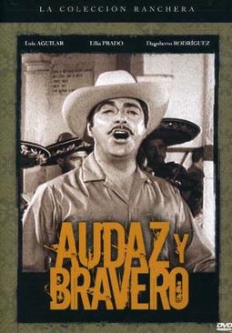 Audaz y Bravero (Spanish Language)