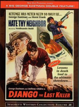 Hate Thy Neighbor / Django the Last Killer [Rare