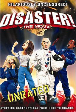 Disaster! The Movie (Conservative Art With