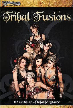 Tribal Fusions - The Exotic Art of Tribal