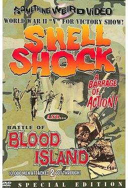 Shell Shock (1964) / Battle of Blood Island (1960)
