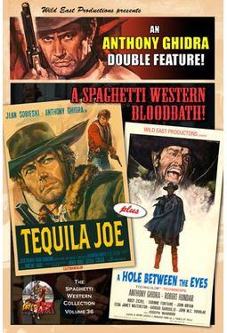 Anthony Ghidra Double Feature: Tequila Joe