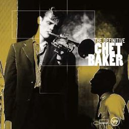 The Definitive Chet Baker