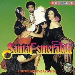 You're My Everything: The Best of Santa Esmeralda