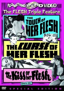Touch of Her Flesh / The Curse of Her Flesh / The