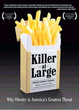 Killer At Large: Why Obesity Is America's