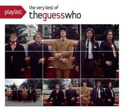Playlist: The Very Best of The Guess Who