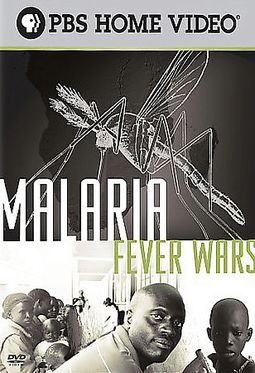 Malaria: Fever Wars