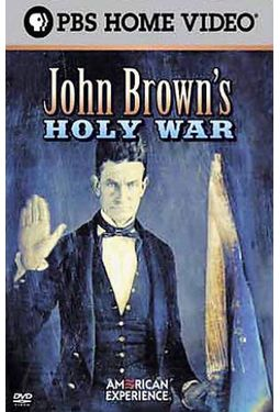 PBS - American Experience - John Brown's Holy War