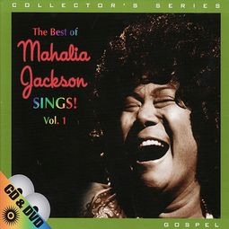 The Best of Mahalia Jackson Sings, Volume 1