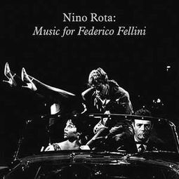 Music For Federico Fellini (Limited Edition